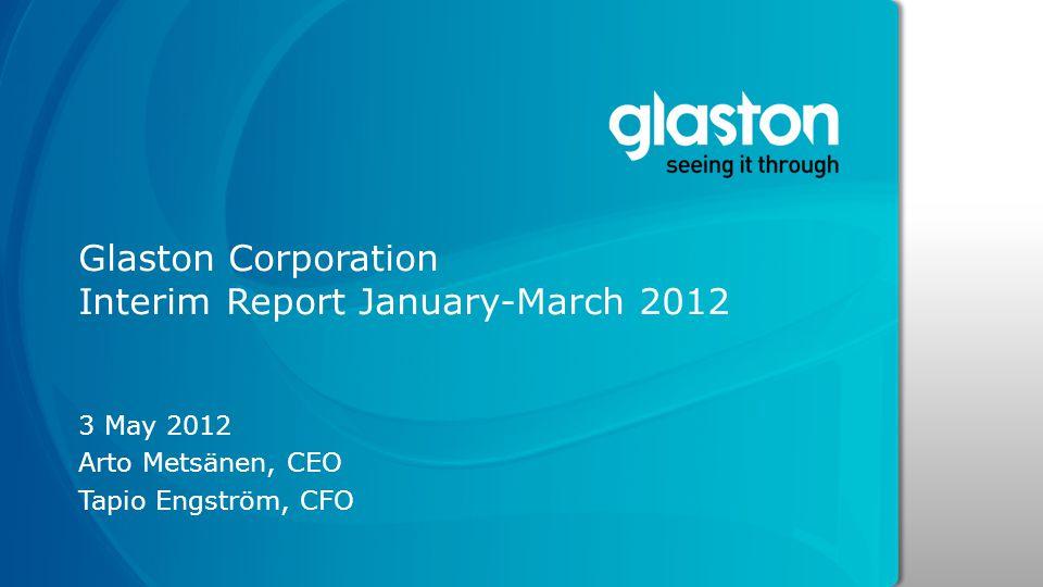 Glaston Corporation Interim Report January-March 2012