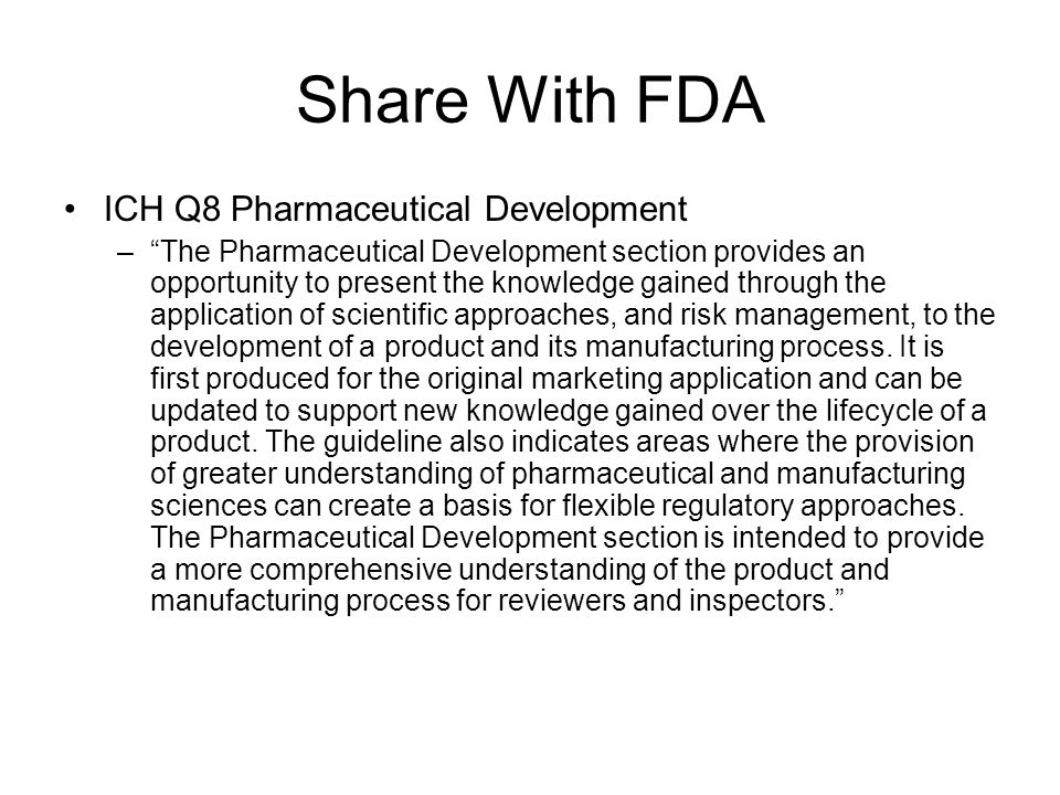 Share With FDA ICH Q8 Pharmaceutical Development