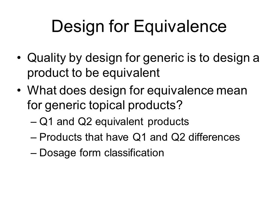 Design for Equivalence