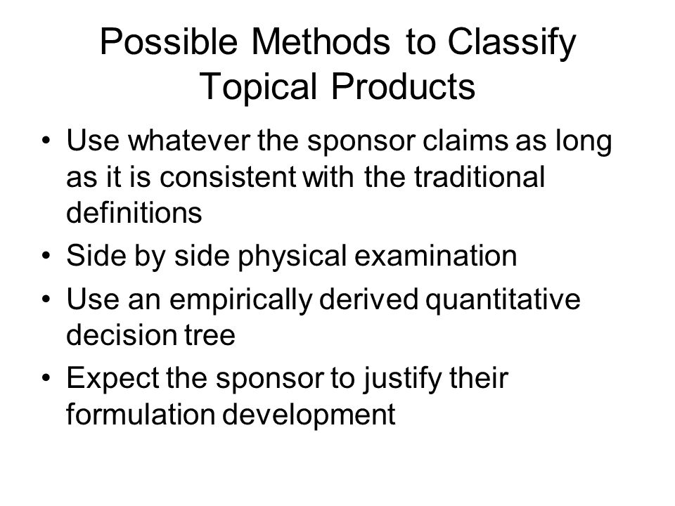 Possible Methods to Classify Topical Products