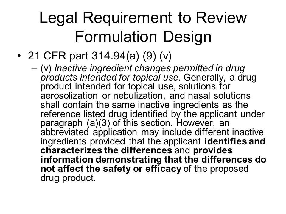 Legal Requirement to Review Formulation Design