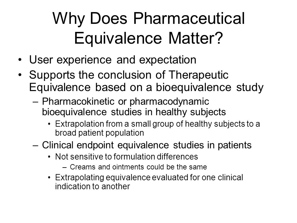 Why Does Pharmaceutical Equivalence Matter