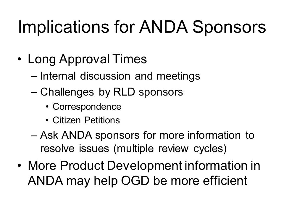 Implications for ANDA Sponsors