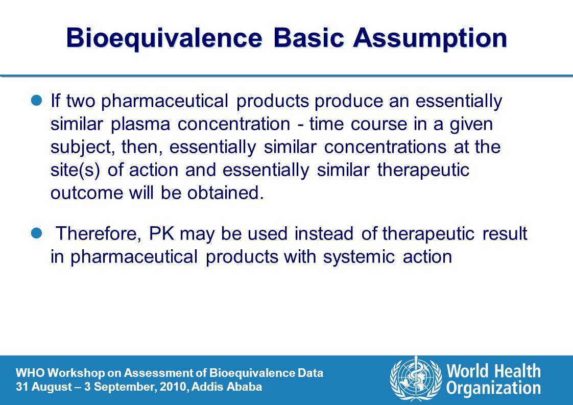 Bioequivalence Basic Assumption