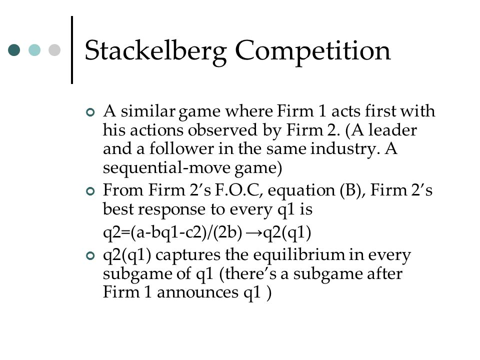 Stackelberg Competition