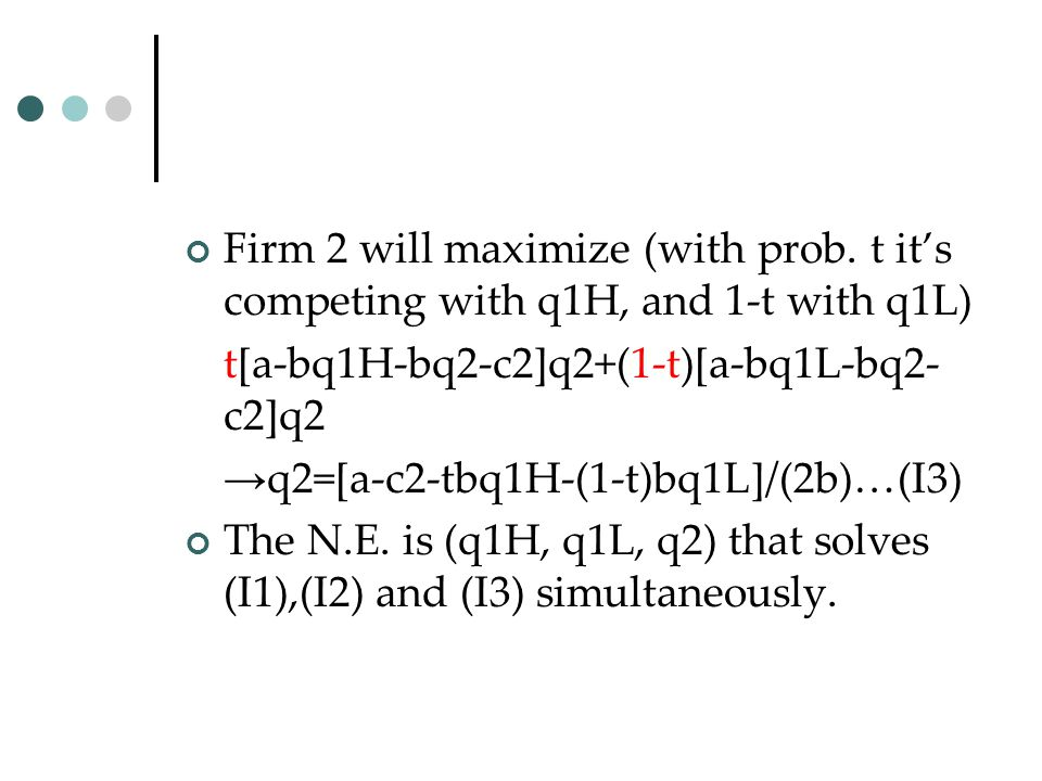 Firm 2 will maximize (with prob