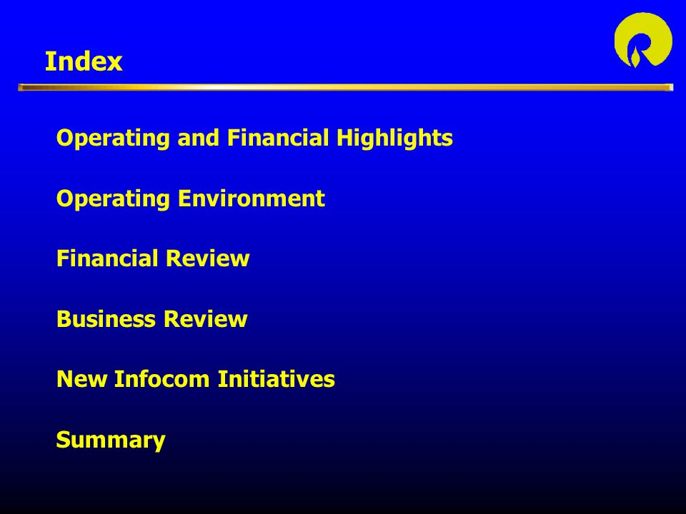 Index Operating and Financial Highlights Operating Environment