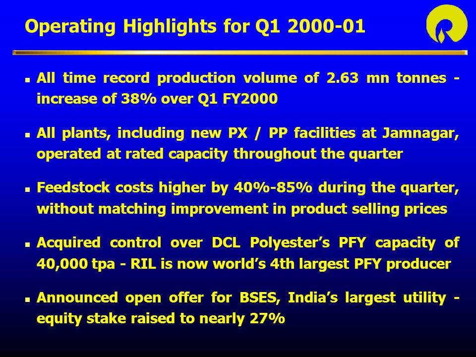 Operating Highlights for Q1 2000-01