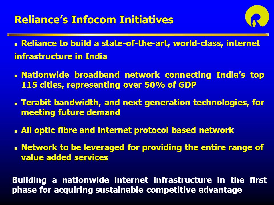 Reliance's Infocom Initiatives