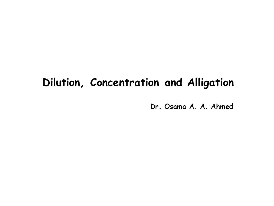 Dilution, Concentration and Alligation