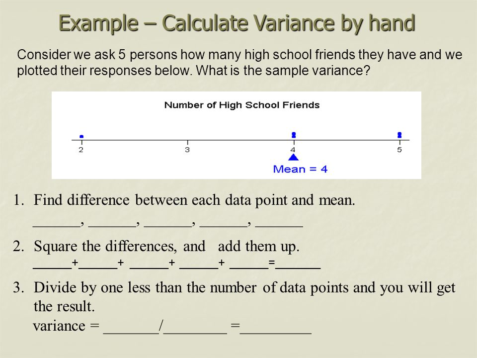 Example – Calculate Variance by hand