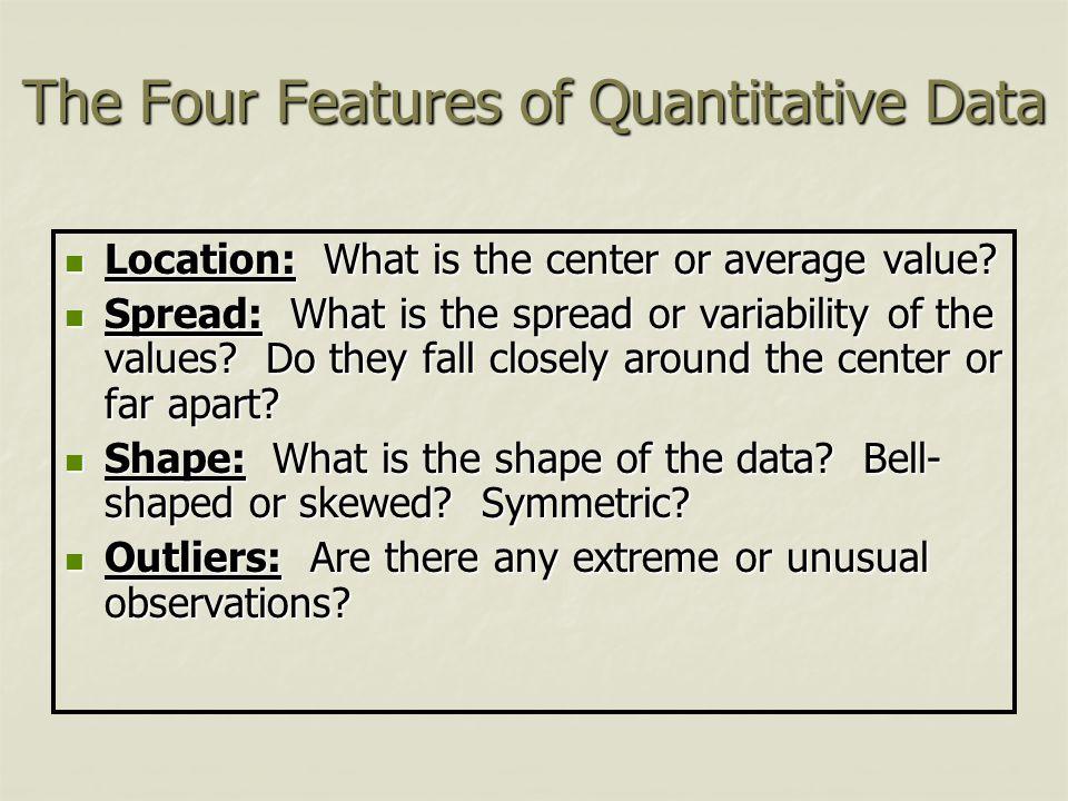 The Four Features of Quantitative Data