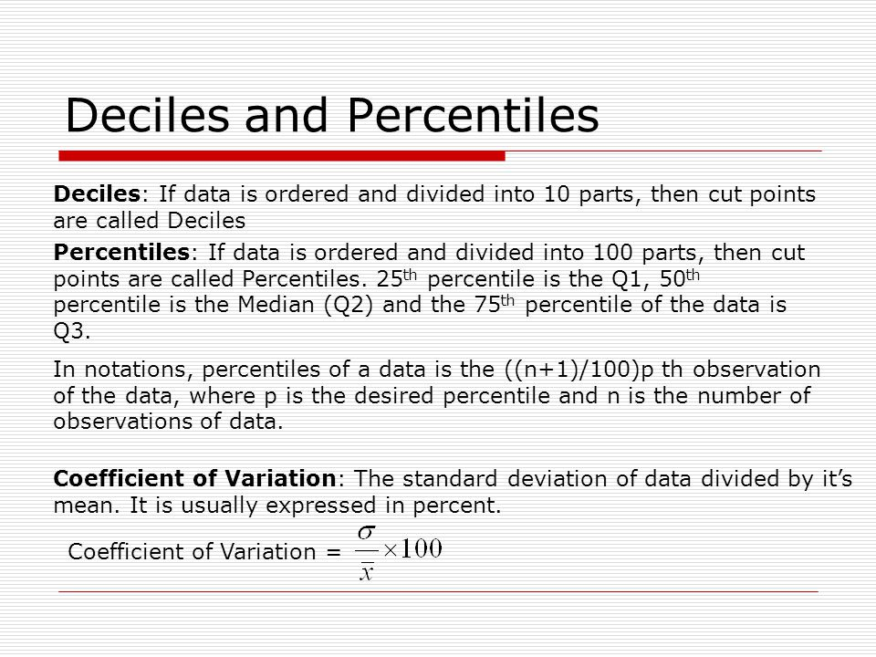 Deciles and Percentiles