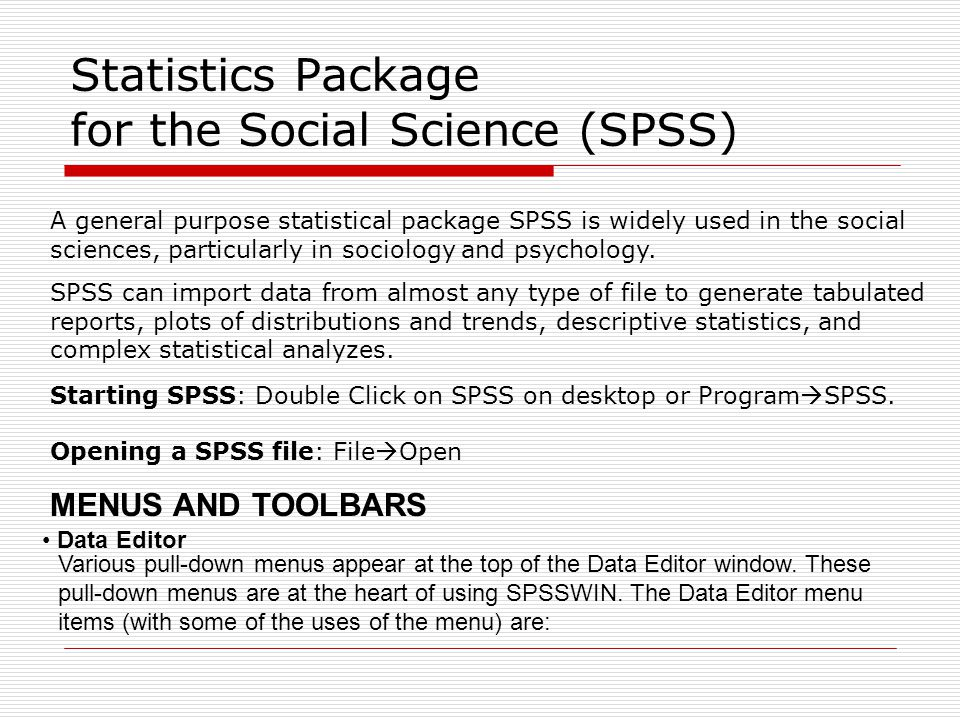 Statistics Package for the Social Science (SPSS)