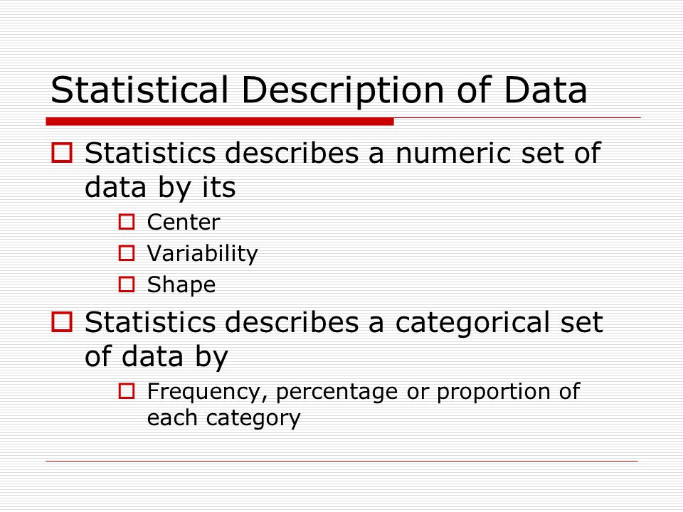 Statistical Description of Data