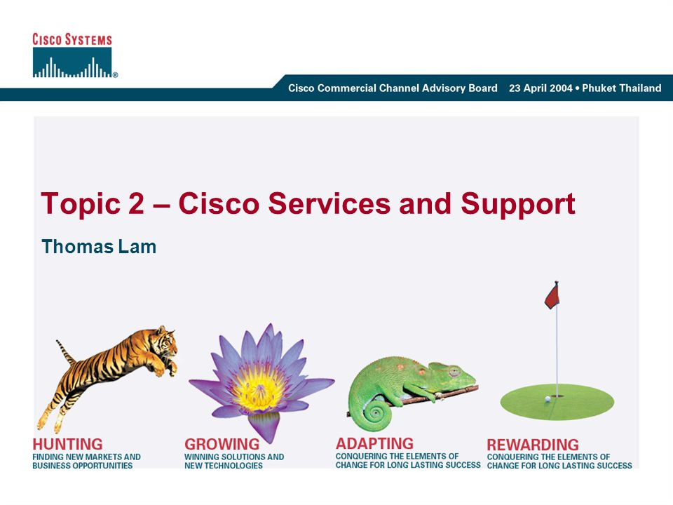 Topic 2 – Cisco Services and Support
