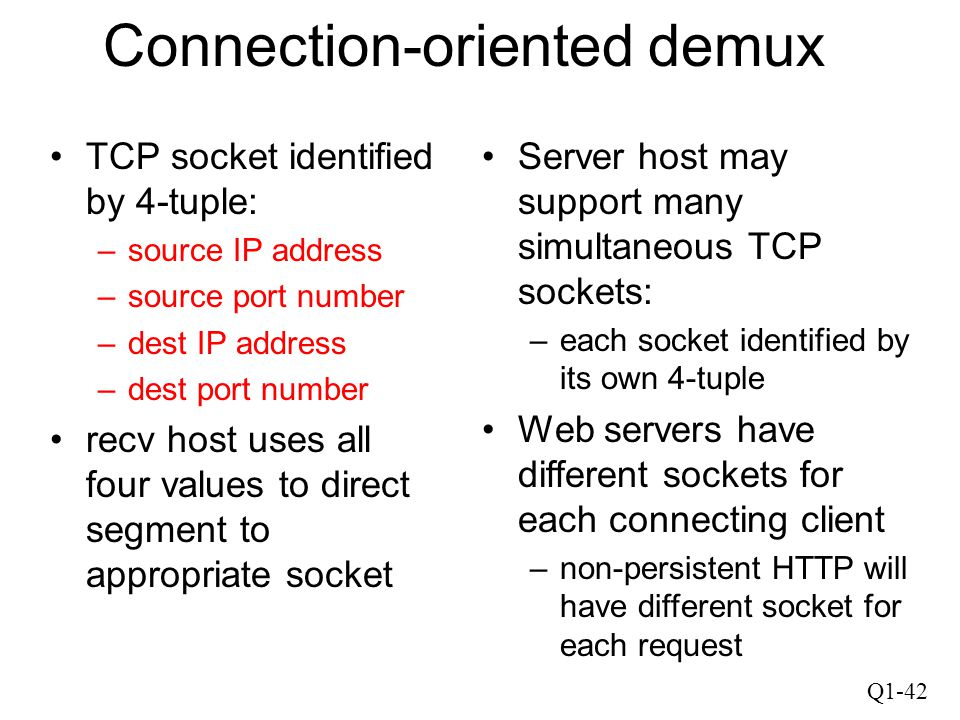 Connection-oriented demux