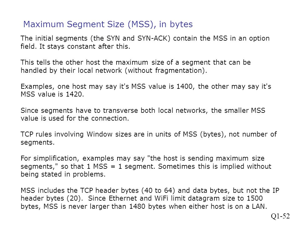 Maximum Segment Size (MSS), in bytes