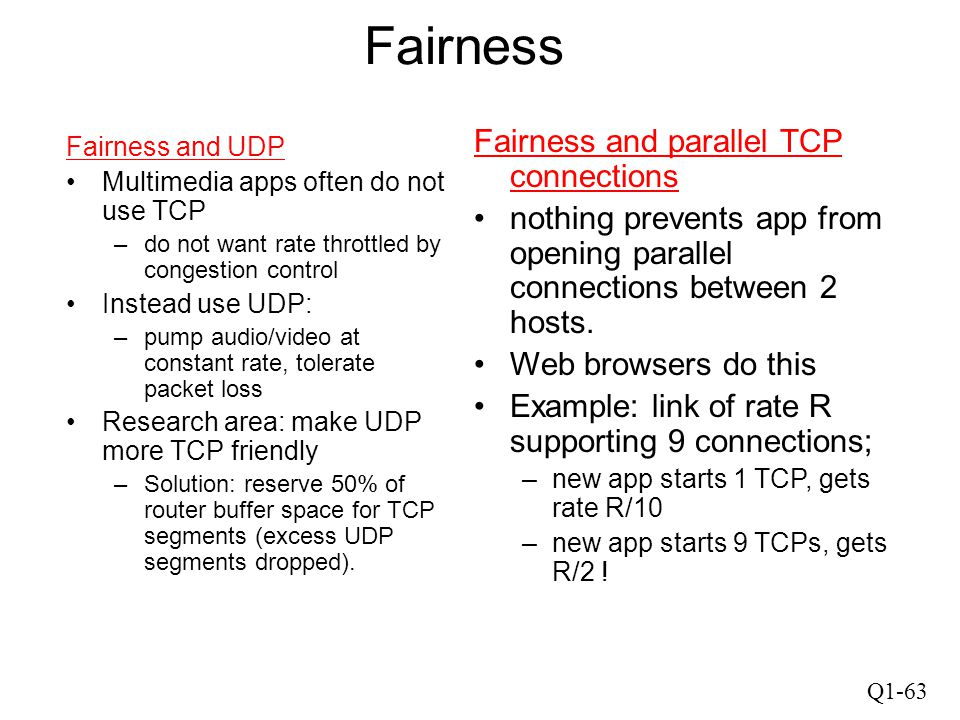 Fairness Fairness and parallel TCP connections