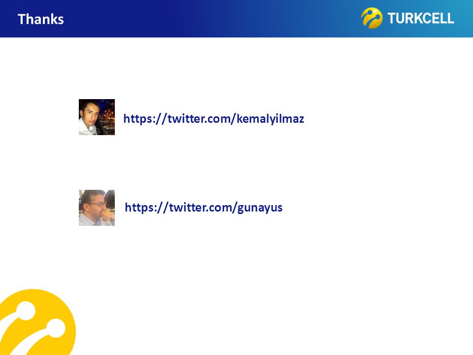 Thanks https://twitter.com/kemalyilmaz https://twitter.com/gunayus