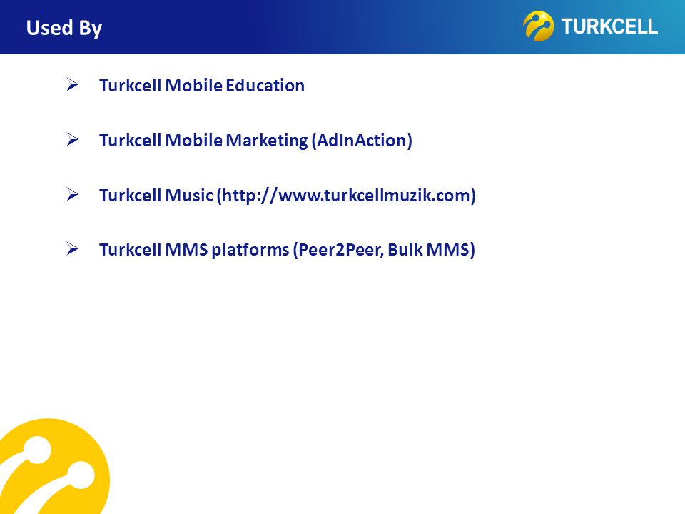 Used By Turkcell Mobile Education