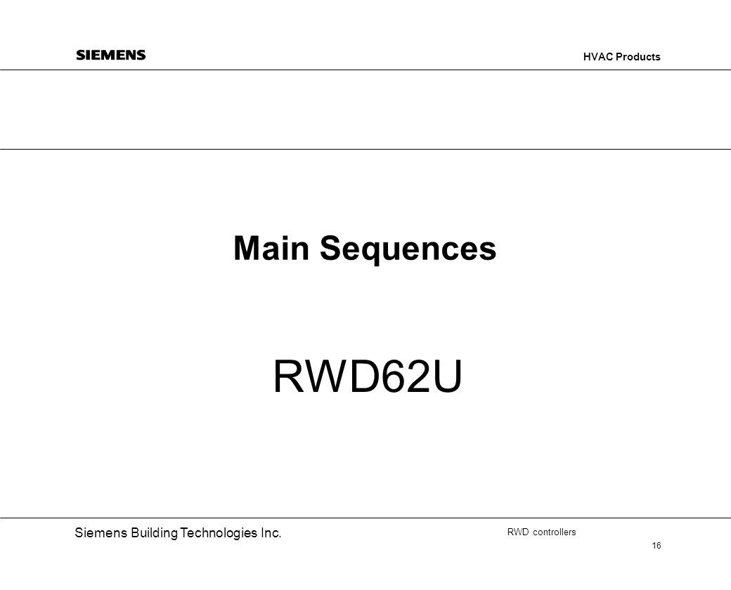 Main Sequences RWD62U