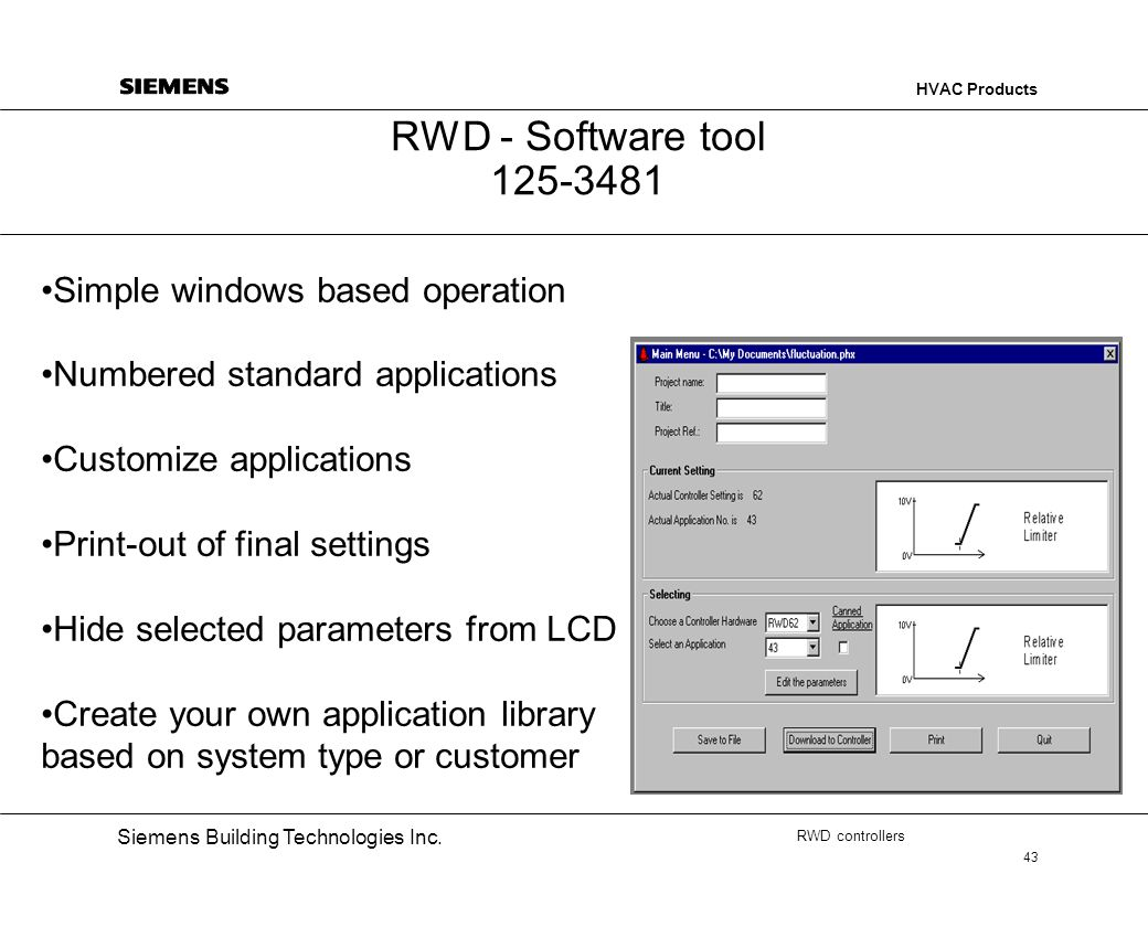 RWD - Software tool 125-3481 Simple windows based operation