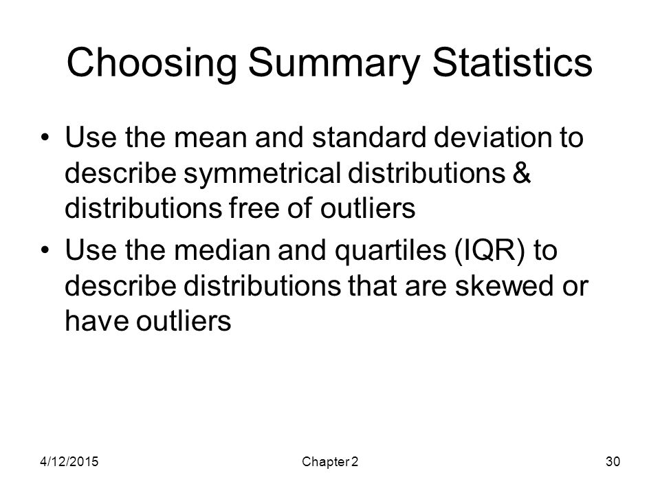 Choosing Summary Statistics
