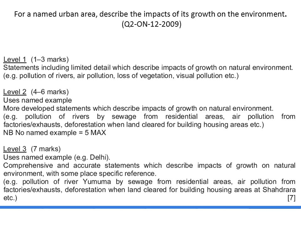 For a named urban area, describe the impacts of its growth on the environment. (Q2-ON-12-2009)