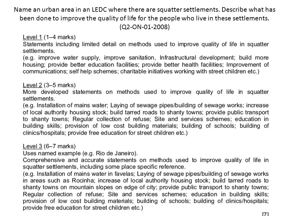 Name an urban area in an LEDC where there are squatter settlements