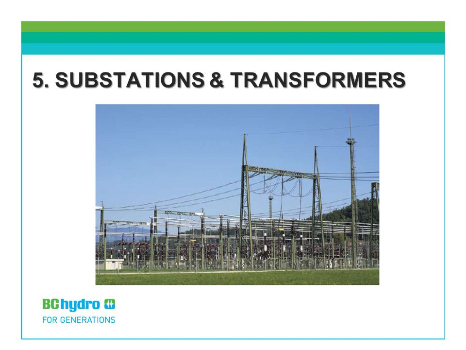 5. SUBSTATIONS & TRANSFORMERS
