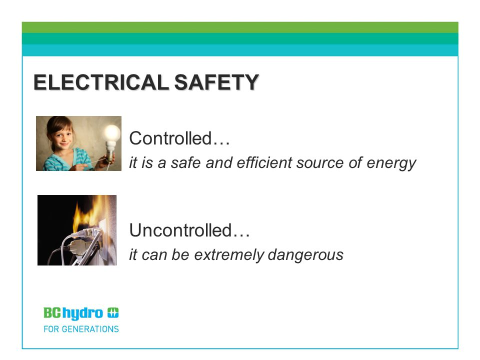 ELECTRICAL SAFETY Controlled… Uncontrolled…