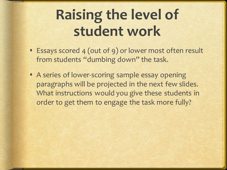Raising the level of student work