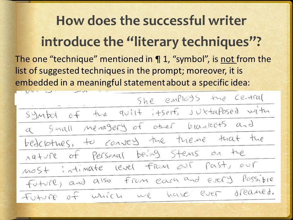 How does the successful writer introduce the literary techniques