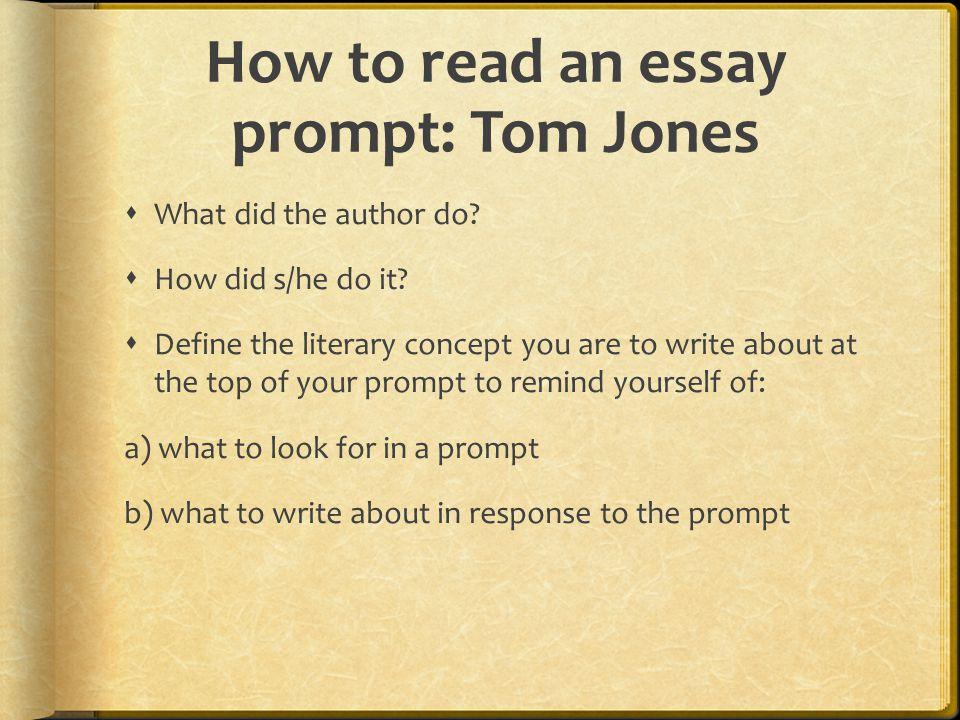 How to read an essay prompt: Tom Jones