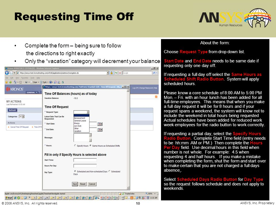 Requesting Time Off Complete the form – being sure to follow
