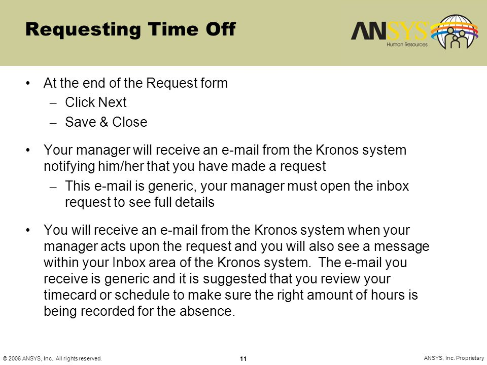 Requesting Time Off At the end of the Request form Click Next