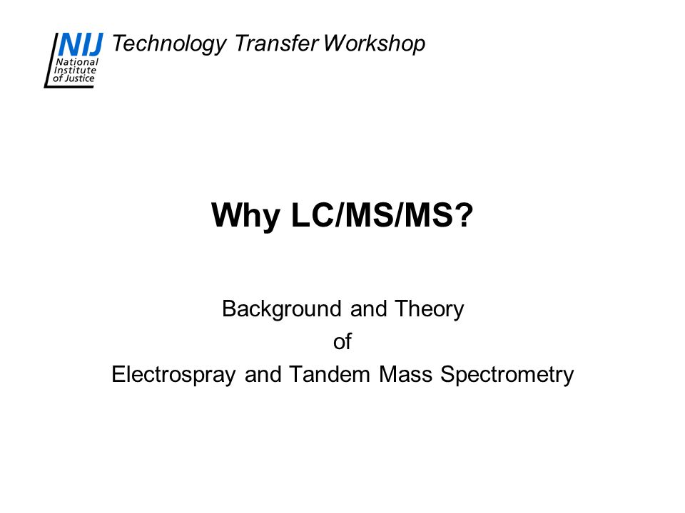 Background and Theory of Electrospray and Tandem Mass Spectrometry