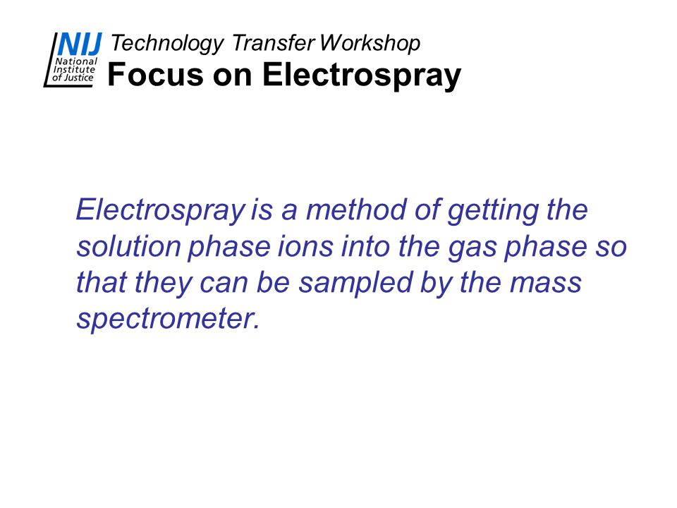 Focus on Electrospray