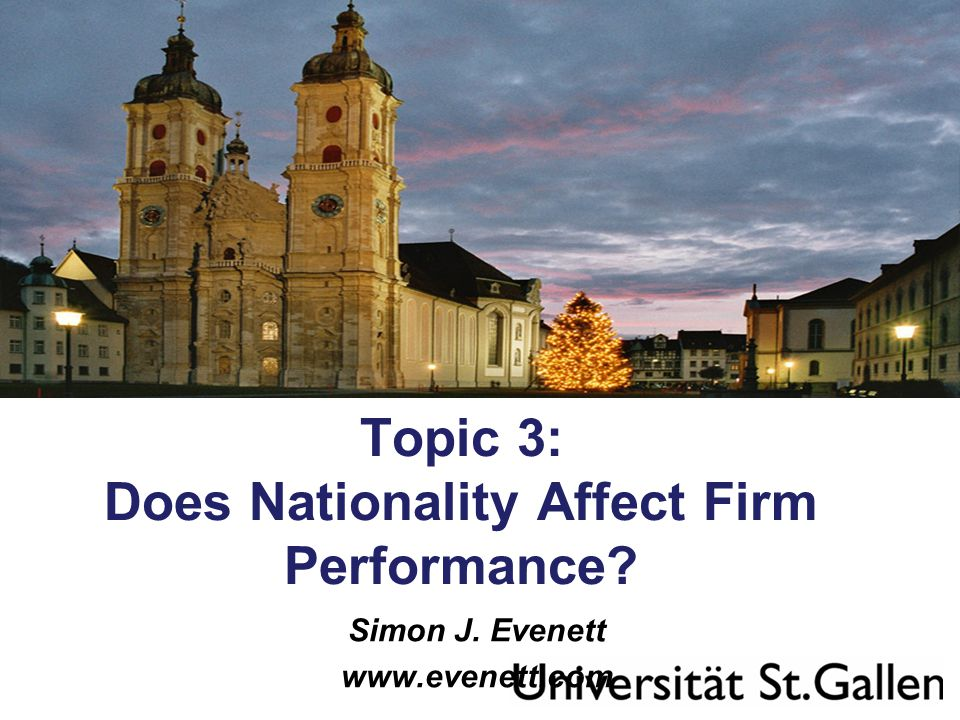 Topic 3: Does Nationality Affect Firm Performance