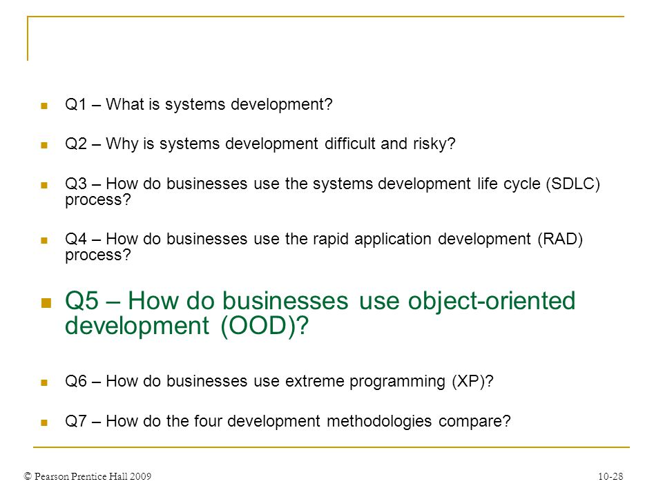 Q5 – How do businesses use object-oriented development (OOD)