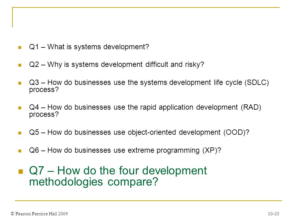 Q7 – How do the four development methodologies compare