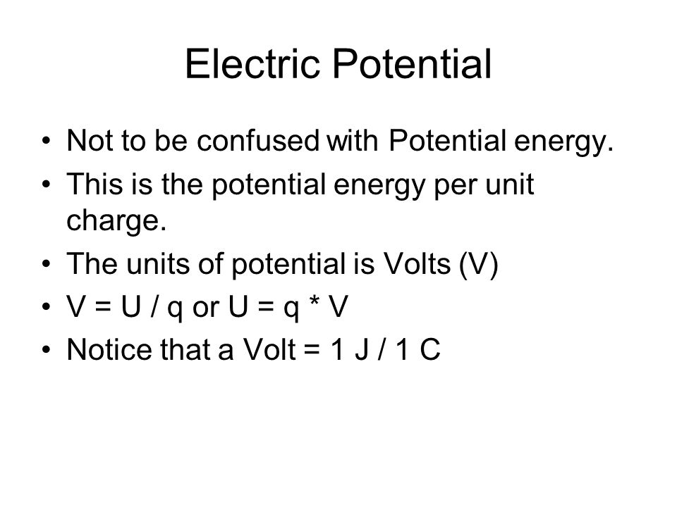 Electric Potential Not to be confused with Potential energy.