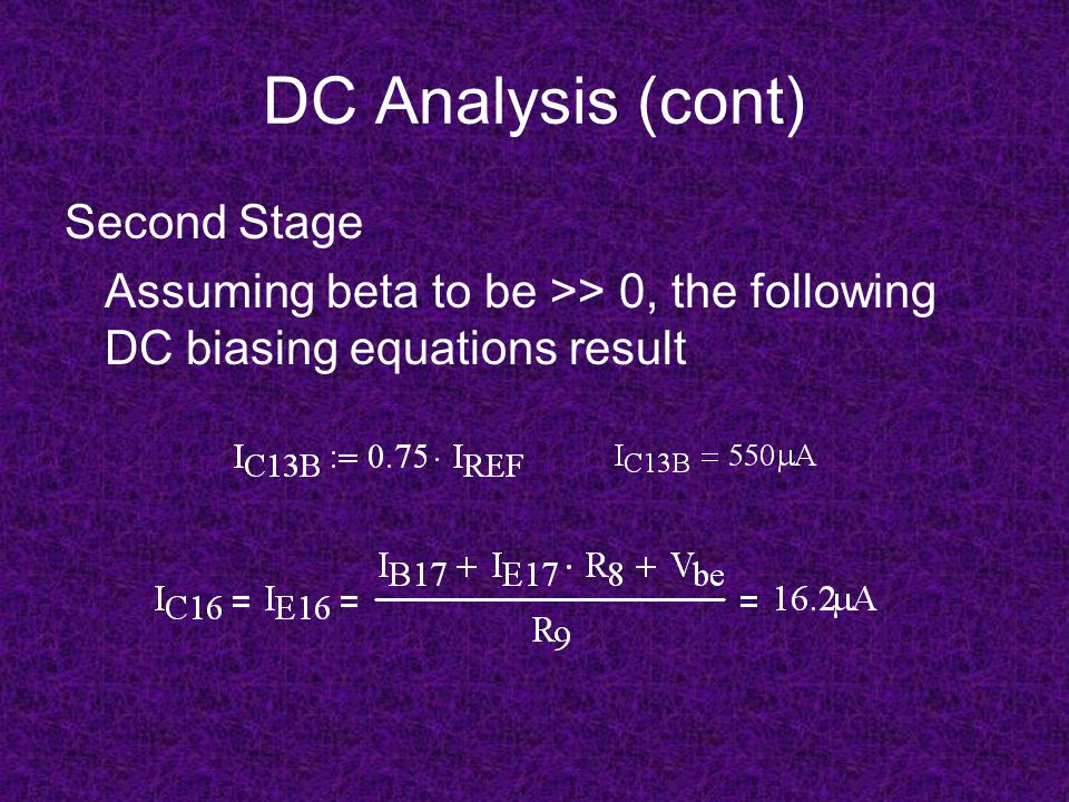 DC Analysis (cont) Second Stage