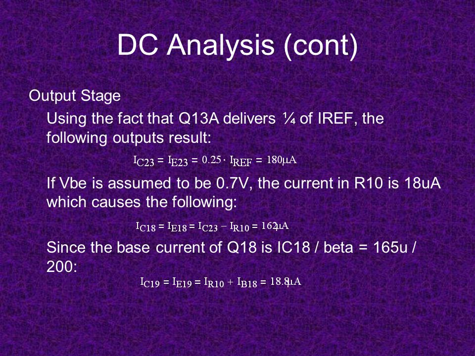 DC Analysis (cont) Output Stage
