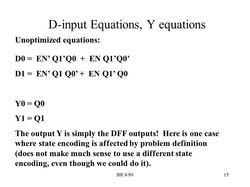 D-input Equations, Y equations