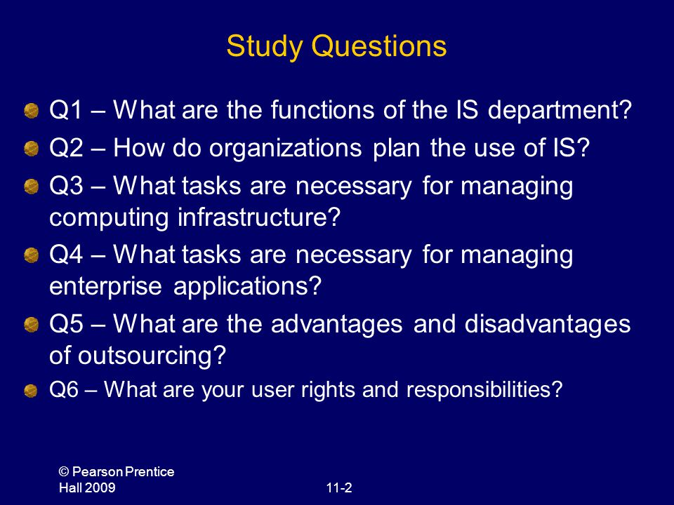 Study Questions Q1 – What are the functions of the IS department