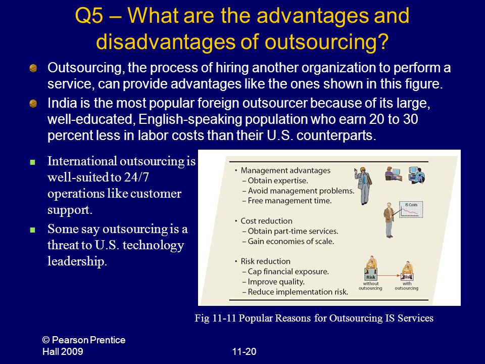 Q5 – What are the advantages and disadvantages of outsourcing