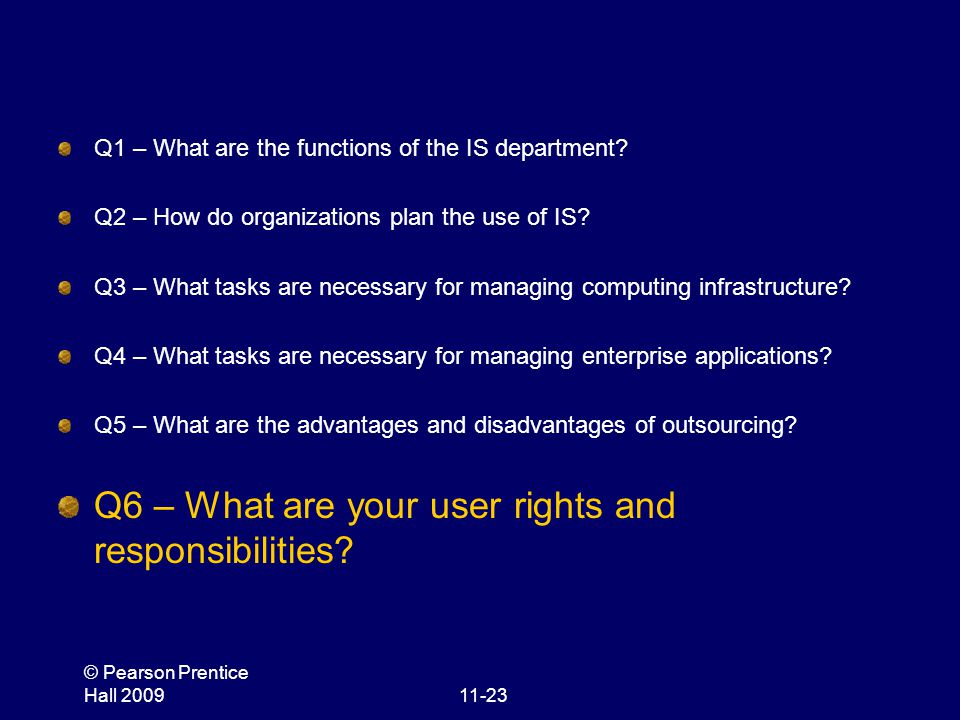Q6 – What are your user rights and responsibilities