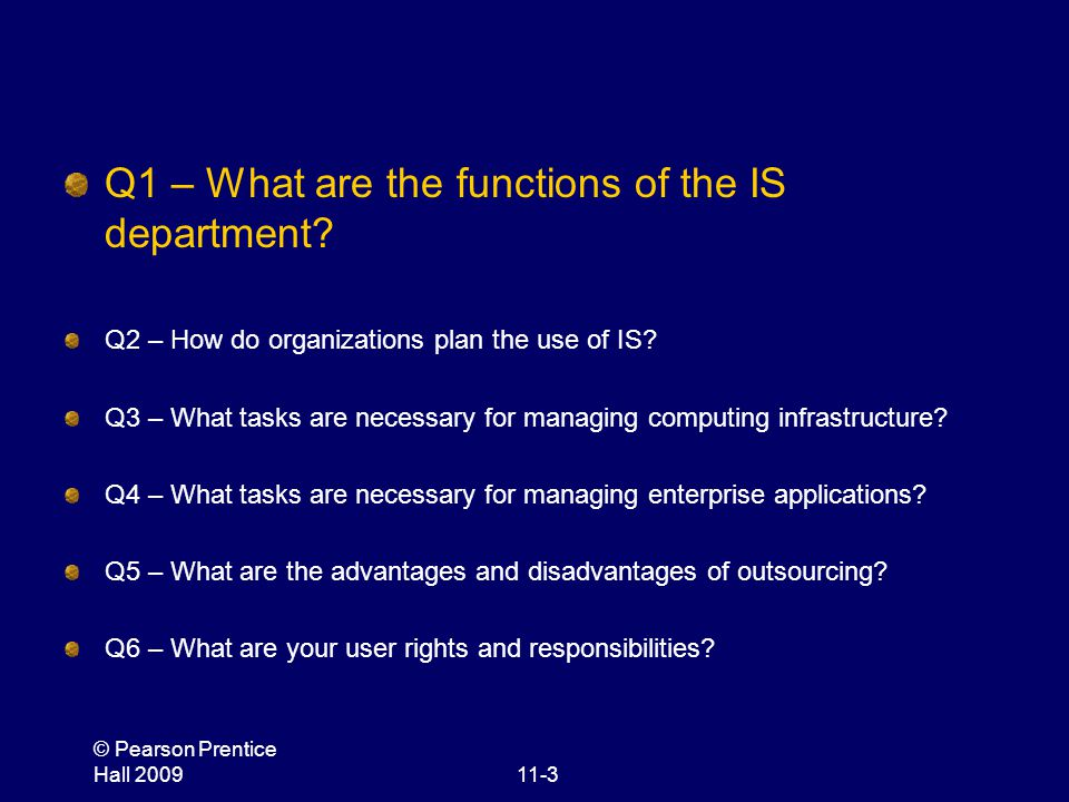 Q1 – What are the functions of the IS department